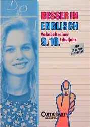 Besser in Englisch, Vokabeltrainer 9./10. Schul...