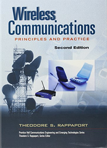 Wireless Communications: Principles and Practice (Prentice Hall Communications Engineering and Emerging Technologies) -