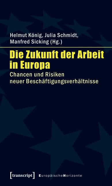 Die Zukunft der Arbeit in Europa: Chancen und R...