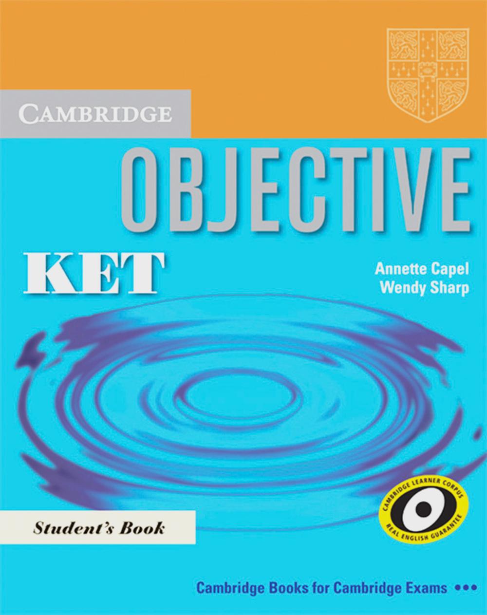 Objective KET. Student´s Book: Beginner - Annet...