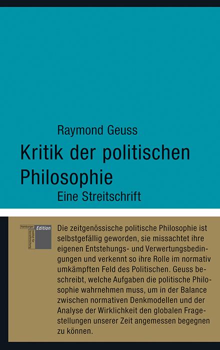 Kritik der politischen Philosophie: Eine Streitschrift - Geuss