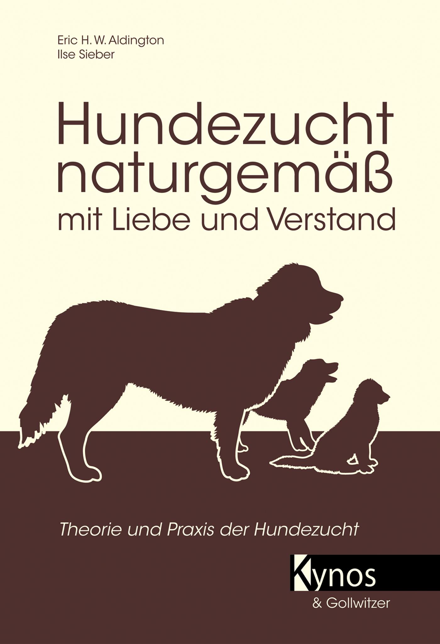 Hundezucht naturgemäß mit Liebe und Verstand: P...