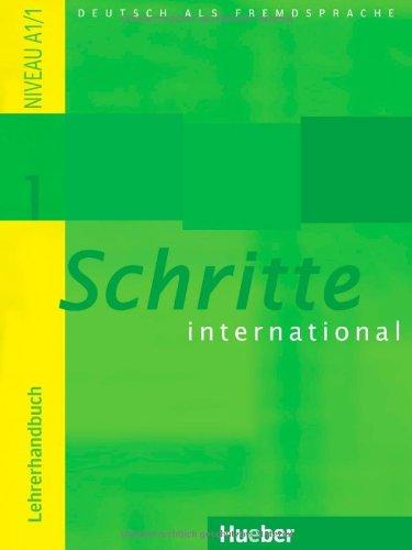 Schritte international 1. Deutsch als Fremdsprache: Schritte international 1. Lehrerhandbuch - Petra Klimaszyk