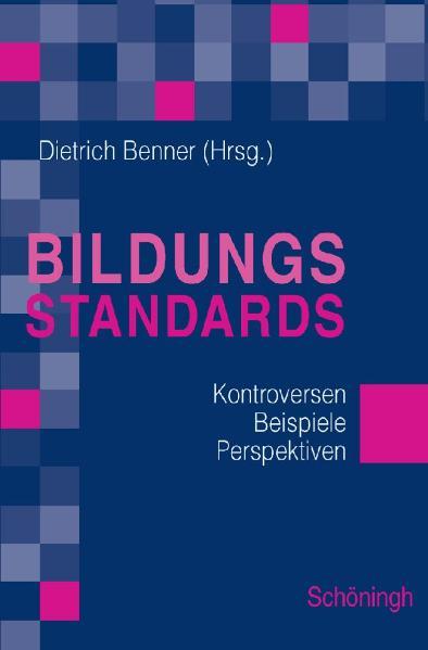 Bildungsstandards: Instrumente zur Qualitätssic...
