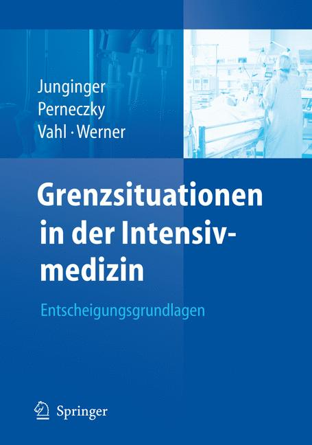 Grenzsituationen in der Intensivmedizin: Entsch...