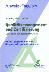 Qualitätsmanagement und Zertifizierung: Leitfad...