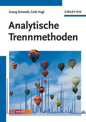 Analytische Trennmethoden - Georg Schwedt