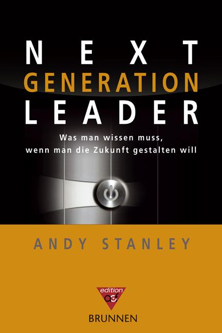 Next Generation Leader. Was man wissen muss, we...