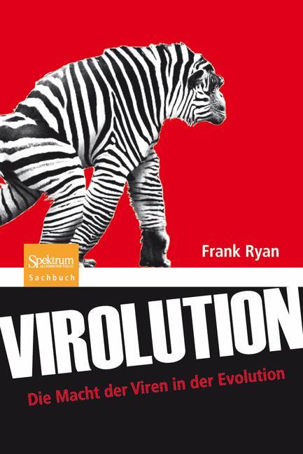 Virolution: Die Macht der Viren in der Evolution - Frank Ryan