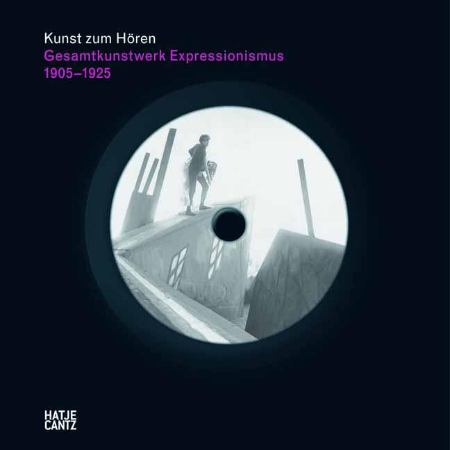 Kunst zum Hören: Gesamtkunstwerk Expressionismu...