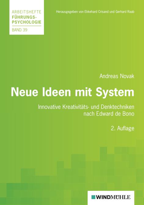 Neue Ideen mit System: Innovative Kreativitäts-...