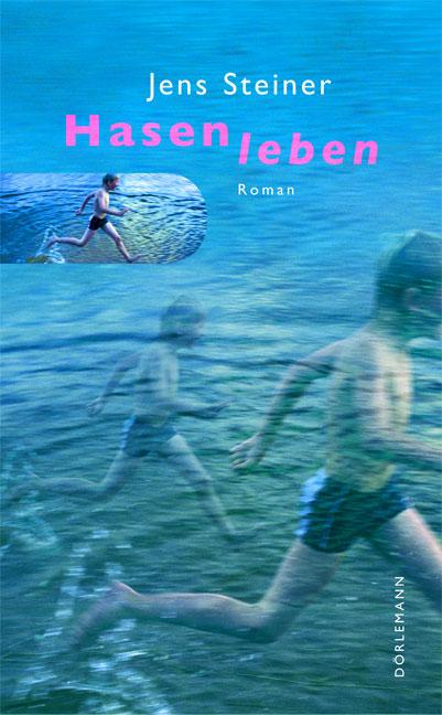 Hasenleben - Jens Steiner