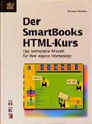 Der SmartBooks HTML- Kurs. Das komplette Wissen...