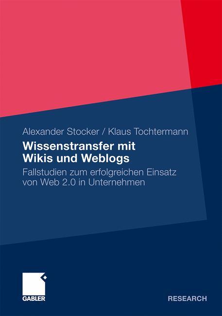 Wissenstransfer mit Wikis und Weblogs: Fallstud...