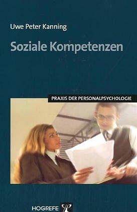 Soziale Kompetenzen : Praxis der Personalpsycho...