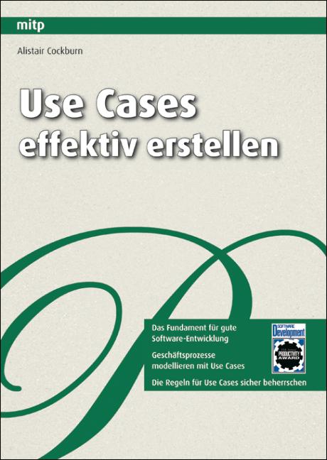 Use Cases effektiv erstellen - Alistair Cockburn