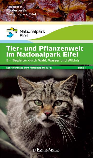 Tiere und Pflanzen im Nationalpark Eifel: Ein B...