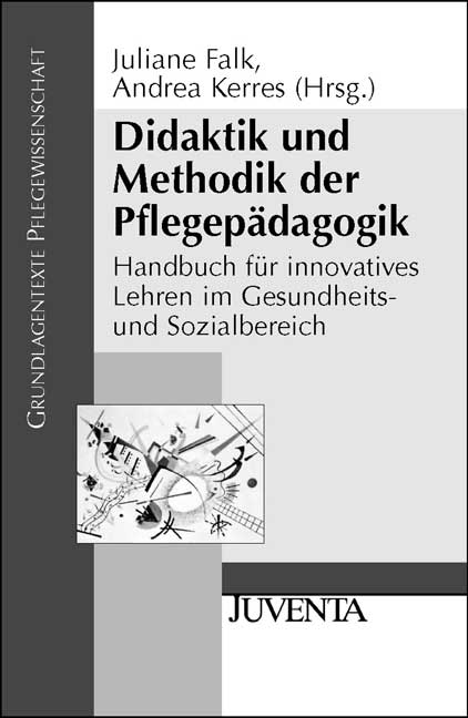 Didaktik und Methodik der Pflegepädagogik: Hand...