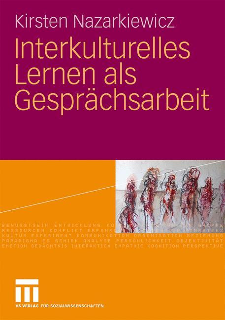 Interkulturelles Lernen als Gesprächsarbeit - K...