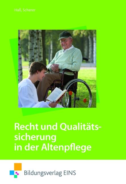 Recht und Qualitätssicherung: in der Altenpfleg...