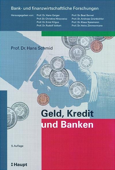 Geld, Kredit und Banken - Hans Schmid