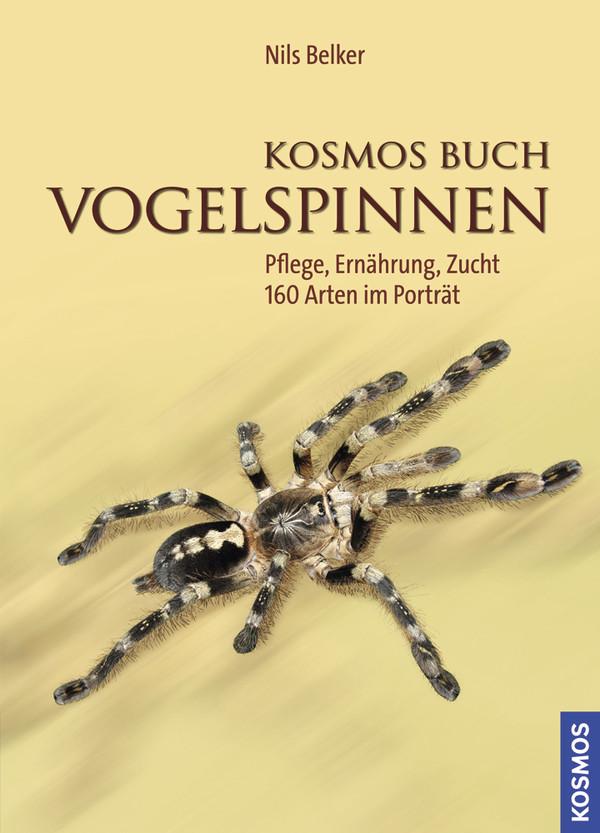 Kosmos Buch Vogelspinnen: Pflege, Ernährung, Zu...