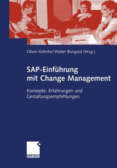 SAP-Einführung mit Change Management: Konzepte,...