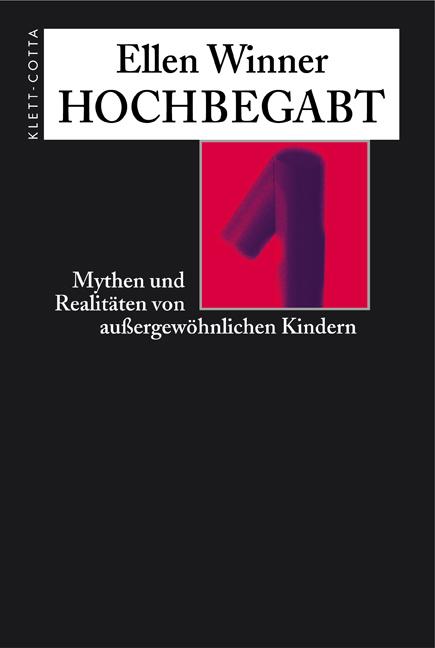 Hochbegabt: Mythen und Realitäten von außergewö...