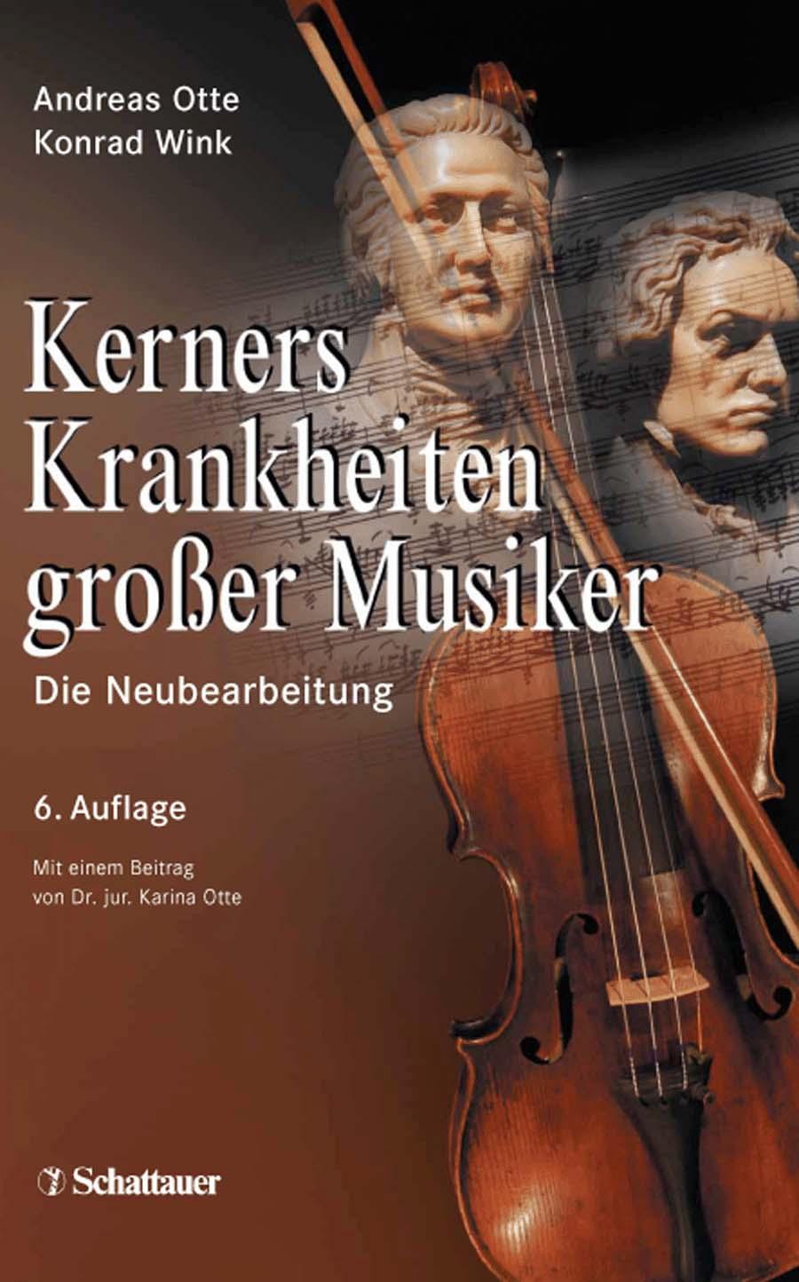 Kerners Krankheiten großer Musiker: Die Neubear...