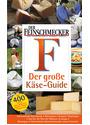 Der Feinschmecker - Einkaufstipps: Der große Käse-Guide - Die 400 besten Käse-Adressen in Deutschland [Taschenbuch]