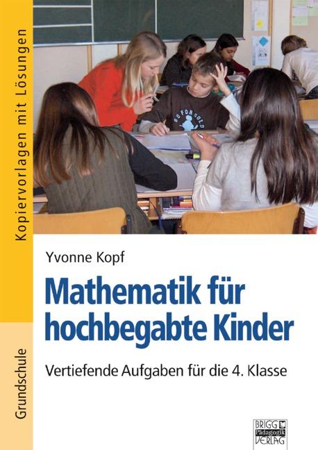 Mathematik für hochbegabte Kinder, 4. Klasse - ...
