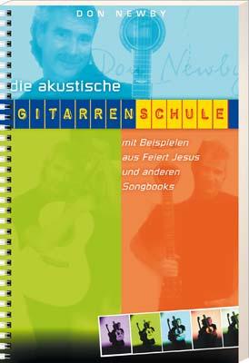 Die akustische Gitarrenschule: Zum Selbststudium und für den Unterricht. Grundlagen - Fingerpicking - Harmonielehre - mi