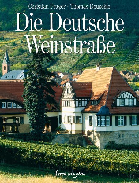 Die deutsche Weinstraße - Thomas Deuschle