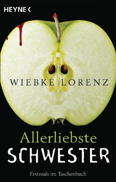 Allerliebste Schwester: Roman - Wiebke Lorenz