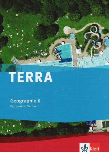 TERRA Geographie für Sachsen. Ausgabe für Gymnasium. Schülerbuch 6. Klasse