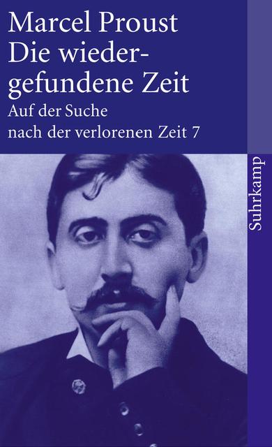 Auf der Suche nach der verlorenen Zeit. Werke. Frankfurter Ausgabe: Auf der Suche nach der verlorenen Zeit. Frankfurter