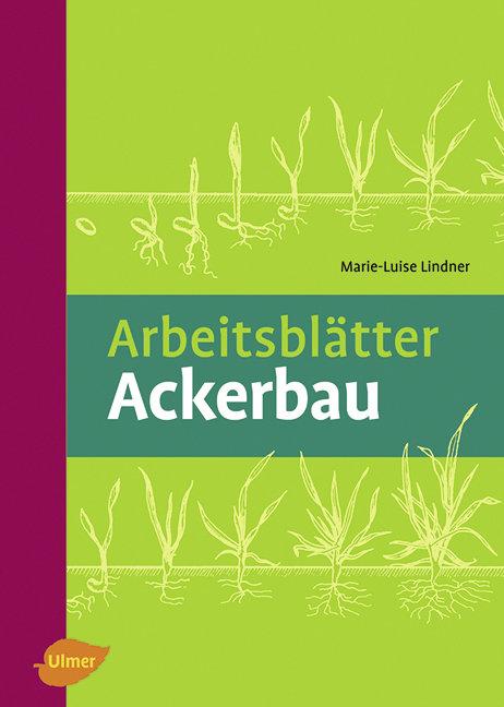 Arbeitsblätter Ackerbau - Marie-Luise Lindner