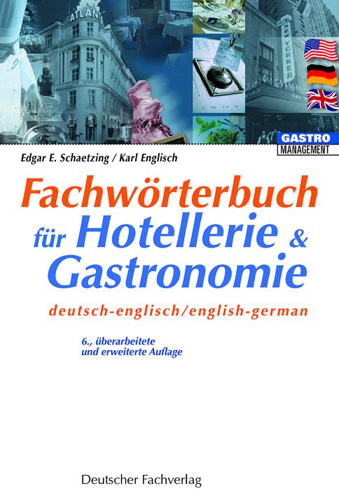 Fachwörterbuch für Hotellerie und Gastronomie. ...