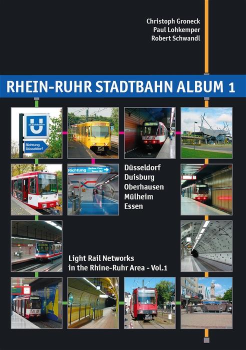 Rhein-Ruhr-Stadtbahn Album 1: Light Rail Networ...