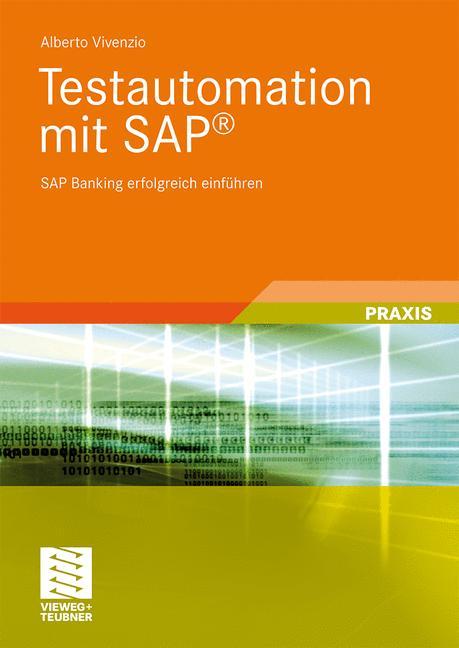 Testautomation mit SAP®: SAP Software erfolgrei...