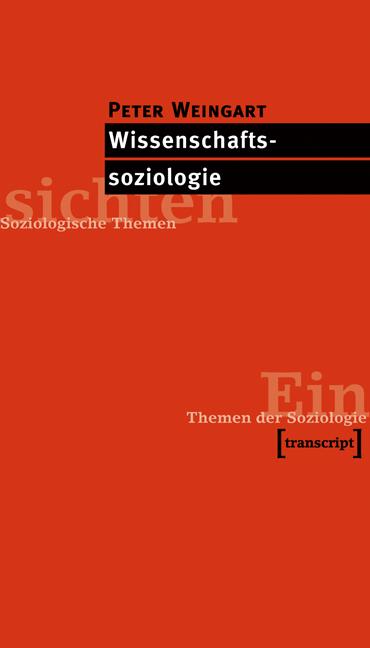 Wissenschaftssoziologie - Peter Weingart