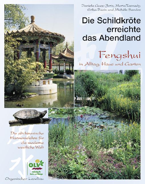 Die Schildkröte erreichte das Abendland: Fengsh...