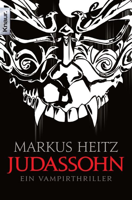 Judassohn: Ein Vampirthriller (Pakt der Dunkelheit) - Markus Heitz