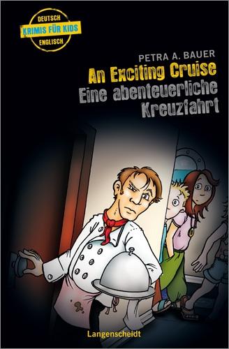 An Exciting Cruise - Eine abenteuerliche Kreuzf...