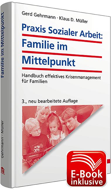 Praxis sozialer Arbeit: Familie im Mittelpunkt:...