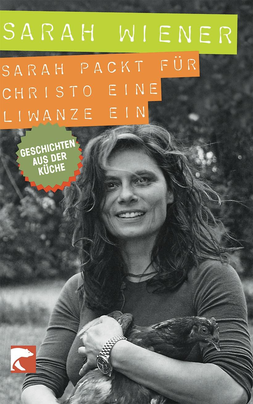 Sarah packt für Christo eine Liwanze ein: Geschichten aus der Küche - Sarah Wiener