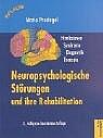 Neuropsychologische Störungen und ihre Rehabili...