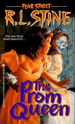 Fear Street: Prom Queen - She was drop-dead beautiful - R. L. Stine