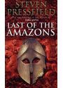 Last of the Amazons - Steven Pressfield