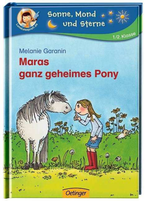 Maras ganz geheimes Pony - Melanie Garanin